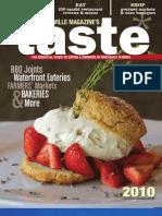 The 2010 Taste Magazine by Jacksonville Magazine.