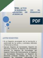 ACTOS INSCRIBIBLES EN EL REGISTRO DE PERSONAS JURIDICAS