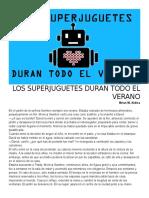 Los Superjuguetes Duran Todo El Verano