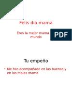 Felis Dia Mama