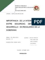 IMPORTANCIA  DE LA INTERRELACION ENTRE SEGURIDAD, DEFENSA Y DESARROLLO   EN RESGUARDO DE LA SOBERANIA
