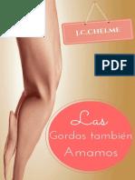 Las Gordas Tambien Amamo J.C.chelme