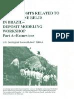 Gold Deposits Related to Greenstone Belts in Brazil Deposit Modeling Workshop