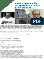 """""""Templos Religiosos São o Melhor Lugar Para Se Lavar Dinheiro No Brasil"""" _ Brasil 24_7"""