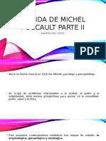La Vida de Michel Foucault Parte II