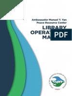 Ambassador Manuel T. Yan Peace Resource Center Library Operations Manual