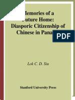 Memories of a Future Home Diasporic Chinese in Panama [Lok C. D. Siu]