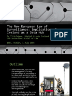 The New European Law of Surveillance - Implications for Ireland as a Data Hub