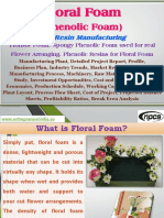 Floral Foam (Phenolic Foam) With Resin Manufacturing, Florists' Foam, Spongy Phenolic Foam used for real Flower Arranging, Phenolic Resins for Floral Foam Manufacturing Plant, Detailed Project Report, Profile, Business Plan, Industry Trends, Market Research, Survey, Manufacturing Process, Machinery, Raw Materials, Feasibility Study, Investment Opportunities, Cost and Revenue, Plant Economics, Production Schedule, Working Capital Requirement, Plant Layout, Process Flow Sheet, Cost of Project, Projected Balance Sheets, Profitability Ratios, Break Even Analysis