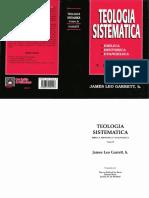 Lectura III TS I Teología Sistemática Tomo II, J.L. Garrett, Pág. 13-132 - La Obra de Jesucristo
