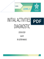 Initial Activities and Diagnostic