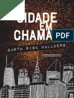 Cidade Em Chamas - Garth Risk Hallberg