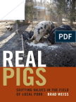 Real Pigs by Brad Weiss