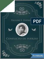 Conflicto de Fuerzas - Pauline E Hopkins