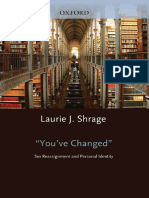 (Studies in Feminist Philosophy) Laurie J. Shrage (Editor)-You'Ve Changed_ Sex Reassignment and Personal Identity (Studies in Feminist Philosophy)-Oxford University Press, USA (2009)