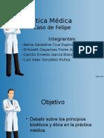 Ética Médica (Caso de Felipe)