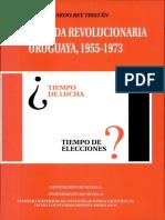 La izquierda revolucionaria uruguaya 1955-1973