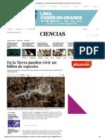 En La Tierra Pueden Vivir Un Billón de Especies _ Planeta _ Ciencias _ El Comercio Peru