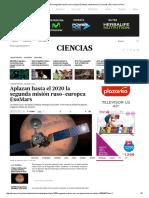 Aplazan Hasta El 2020 La Segunda Misión Ruso-europea ExoMars _ Astronomía _ Ciencias _ El Comercio Peru