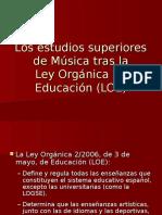 Los estudios superiores de musica tras la LOE