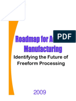 Roadmap for additive manufacturing