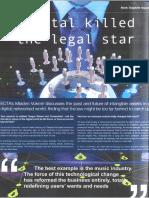 Digital Killed the Legal Star