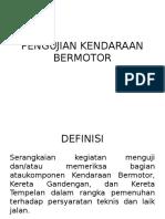 PENGUJIAN KENDARAAN BERMOTOR