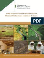 Práticas Inovadoras de Controle Edáfico e Hidroambiental Para o Semiárido Do Ceará