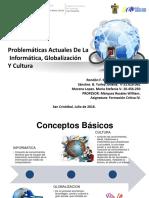 Problemáticas Actuales De La  Informática, Globalización  Y Cultura