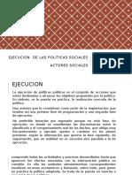 Ejecucion de Las Políticas Sociales