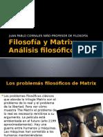 Filosofía y Matrix
