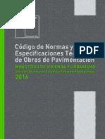 Codigo de Normas y Especificaciones Tecnicasde Obras de Pavimentacion 2016