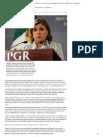 """23-06-16 Debe PGR informar de cómo van las investigaciones del """"Caso Padrés""""; es su obligación. -El Reportero"""