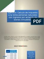 Cálculo de Impuesto a la Renta a Personas Naturales con Ingresos  de arrendamientos de bienes inmuebles
