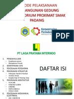 225389099 Metode Pelaksanaan Pembangunan Gedung Laborat Smak Padang Final x