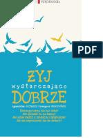 Żyj Wystarczająco Dobrze - Agnieszka Jucewicz, Grzegorz Sroczyński