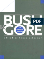 Bruce Ackerman. Bush vs Gore. The Question of Legitimacy - Yale University Press (2002)