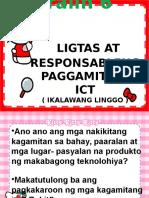 GRADE 5 Aralin 6 Ict-LIGTAS AT RESPONSABLENG PAGGAMIT NG ICT