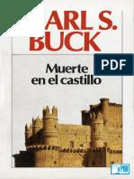 Pearl S Buck - Muerte en El Castillo