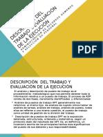 Descripción Del Trabajo y Evaluación de La Ejecución