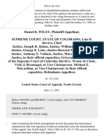 Daniel R. Wiley v. Supreme Court, State of Colorado Luis D. Rovira, Chief Justice, Joseph R. Quinn, Justice, William H. Erickson, Justice, George E. Lohr, Justice Howard M. Kirshbaum, Justice, Anthony F. Vollack, Justice, Mary J. Mullarkey, Justice, in Their Official Capacities Grievance Committee of the Supreme Court of Colorado David L. Wood, Its Chair, Vicki J. Braunagel, as Vice Chairperson, Michael E. McLachlan as Vice Chairperson, in Their Official Capacities, 993 F.2d 1552, 10th Cir. (1993)