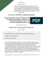 Lawrence Caldwell v. Thomas Martin, Warden, El-Reno Federal Correctional Institution Richard Cruz Danny Felton Robert Worthern Gil Baker Marty Coen and Dr. Karl Schlegal, 104 F.3d 367, 10th Cir. (1996)