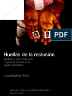 HUELLAS DE LA RECLUSIÓN. IDENTIDAD Y VIDA COTIDIANA DE MUJERES EX INTERNAS DEL CENTRO FEMENIL DE REISERCIÓN SOCIAL ATLACHOLOAYA EN EL ESTADO DE MORELOS