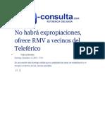 13-12-2015 - E-consulta.com - No Habrá Expropiaciones, Ofrece RMV a Vecinos Del Teleférico