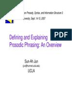 Defining and Explainin Defining and Explaining Prosodic Phrasingg Prosodic Phrasing