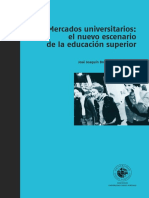 José Joaquín Brunner-Mercados Universitarios El Nuevo Escenario de La Educación Superior