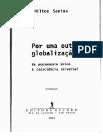 Milton Santos - Por Uma Outra Globalização_ Do Pensamento Único à Consciência Universal p.1-21