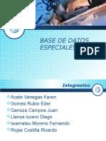 Base de Datos Especiales