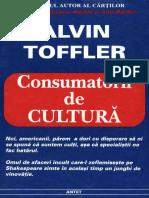 Alvin Toffler - Consumatorii de cultura.pdf