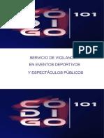 Servicio de Vigilancia en Eventos Deportivos y Estectáculos Públicos